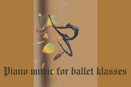 Piano music for ballet classes