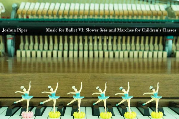 Music for Ballet Class for Children's Classes by Joshua Piper