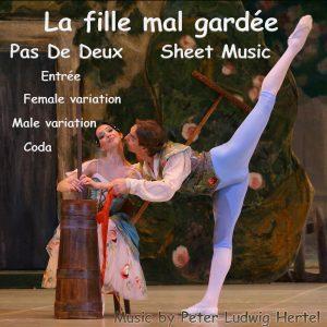 "Pas De Deux from ballet ""La fille mal gardée"" music by Peter Ludwig Hertel Sheet Music"